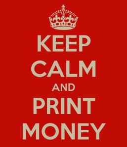 keep-calm-and-print-money-4
